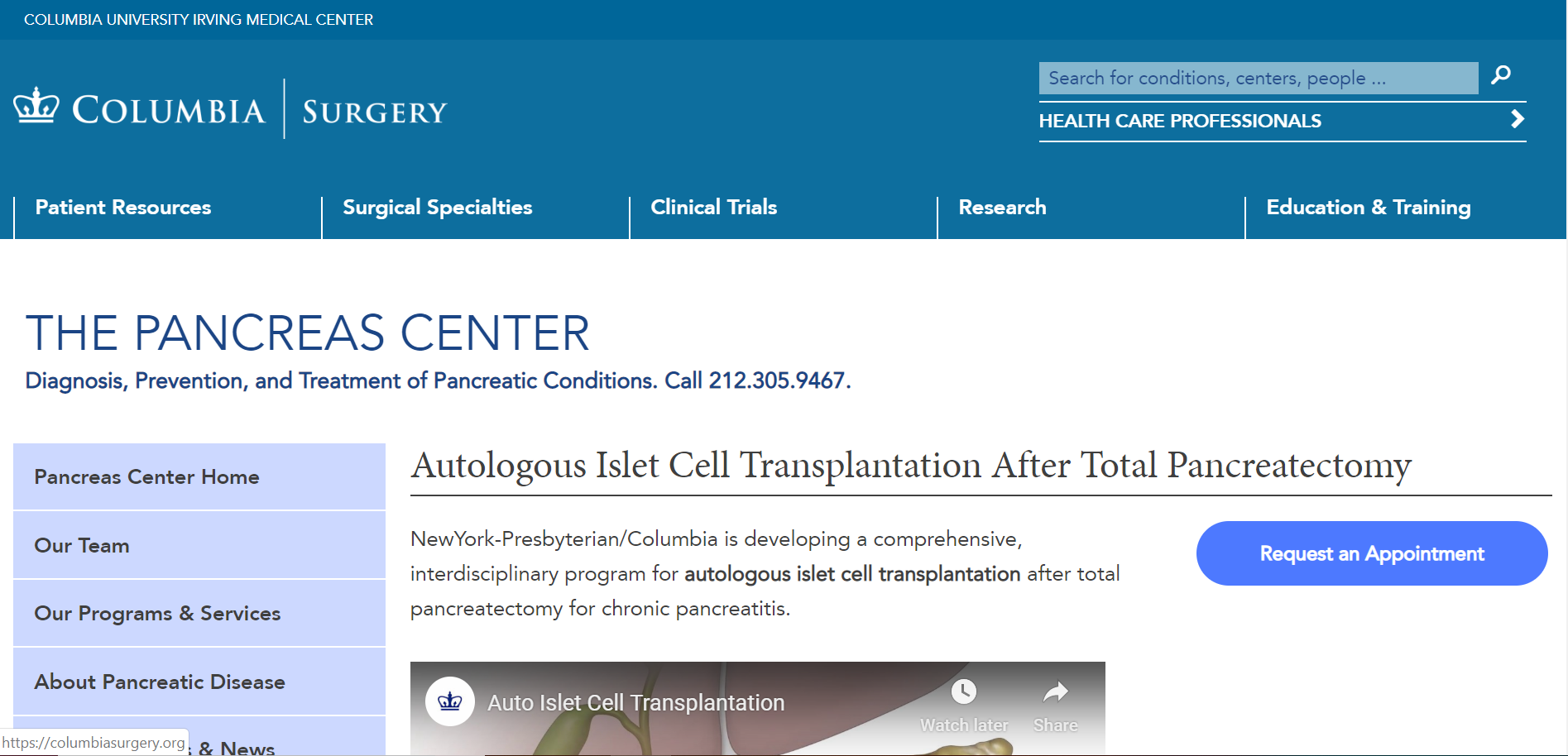 Columbia University Surgery, The Pancreas Center, Diagnosis, Treatment, and Prevention of Pancreatic Conditions, AUtologous Islet Cell Transplantation after total Pancreatectomy